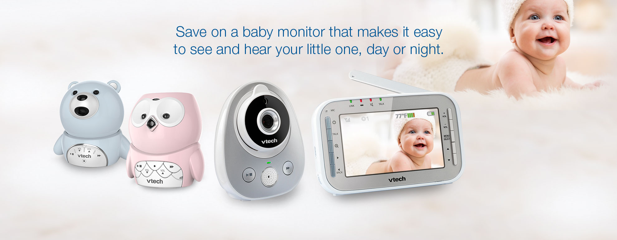 Save on a baby monitor that makes it easy to see and hear your little one, day or night.